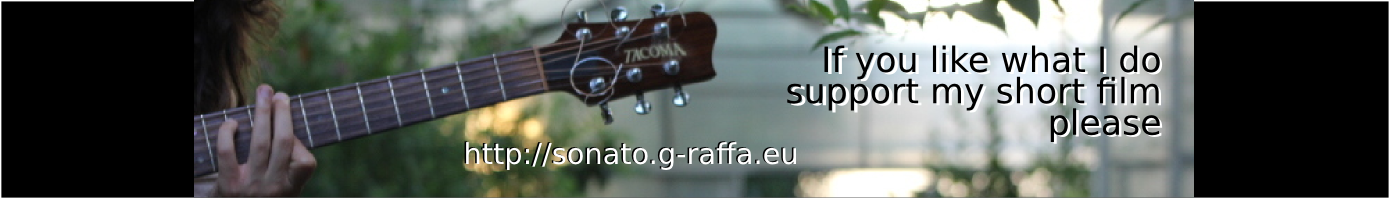 Donate to my short film at http://sonato.g-raffa.eu